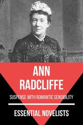 Essential Novelists - Ann Radcliffe - suspense with romantic sensibility