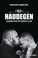 Hagen Stoll: Haudegen ★★★★★