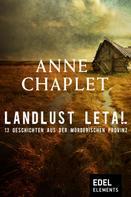 Anne Chaplet: Landlust letal ★★
