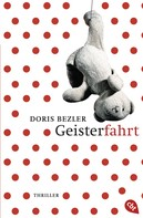 Doris Bezler: Geisterfahrt ★★★★