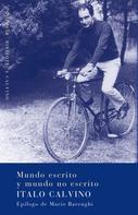 Italo Calvino: Mundo escrito y mundo no escrito