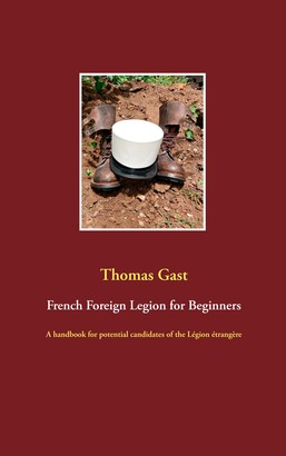 French Foreign Legion for Beginners