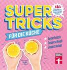 Agnes Prus: Supertricks für die Küche ★★★