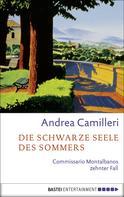 Andrea Camilleri: Die schwarze Seele des Sommers ★★★★