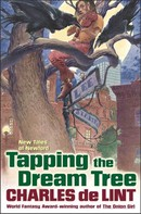 Charles de Lint: Tapping the Dream Tree