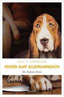 Ralf H Dorweiler: Mord auf Alemannisch ★★★★