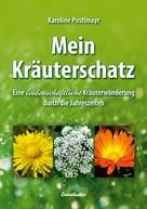 Karoline Postlmayr: Mein Kräuterschatz ★★★★