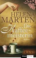 Helena Marten: Die Kaffeemeisterin ★★★★