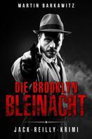 Martin Barkawitz: Die Brooklyn Bleinacht ★★★★