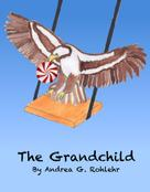Andrea G. Rohlehr: The Grandchild