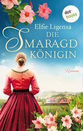 Die Smaragdkönigin - Roman