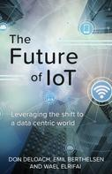 Don DeLoach: The Future of IoT
