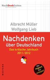 Nachdenken über Deutschland - Das kritische Jahrbuch 2011/2012