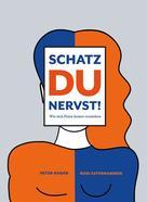 Rosi Esterhammer: Schatz du nervst!