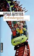 Harald Schneider: Erfindergeist ★★★★