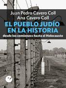 Juan Pedro Cavero Coll: El pueblo judío en la historia