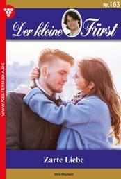 Der kleine Fürst 163 – Adelsroman - Zarte Liebe
