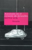 Batya Gur: Asesinato en el corazón de Jerusalén