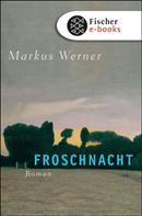 Markus Werner: Froschnacht