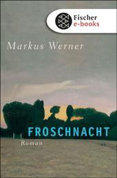Froschnacht - Roman