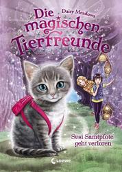 Die magischen Tierfreunde (Band 4) - Susi Samtpfote geht verloren