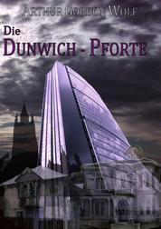 Die Dunwich-Pforte - Eine UMC-Novelle