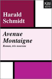 Avenue Montaigne - Roman, très nouveau