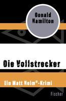 Donald Hamilton: Die Vollstrecker