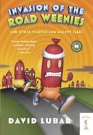 David Lubar: Invasion of the Road Weenies