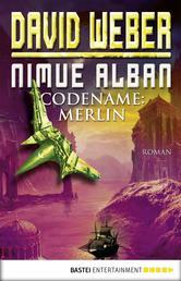 Nimue Alban: Codename: Merlin - Bd. 3. Roman