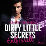 Dirty Little Secrets - Entfesselt (CEO-Romance 3)