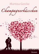 Martina Gercke: Champagnerküsschen