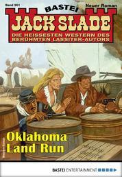 Jack Slade 901 - Western - Oklahoma Land Run