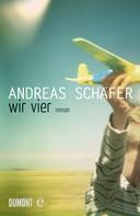 Andreas Schäfer: Wir vier ★★★★