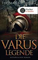 Thomas R. P. Mielke: Die Varus-Legende ★★★★