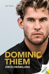 Dominic Thiem - Zwischenbilanz