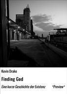 Kevin Drake: Finding God