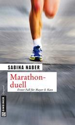 Marathonduell - Erster Fall für Mayer & Katz
