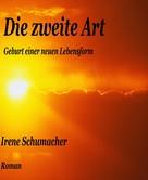 Irene Schumacher: Die zweite Art ★★★★
