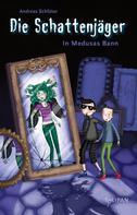 Andreas Schlüter: Die Schattenjäger - In Medusas Bann ★★★★★