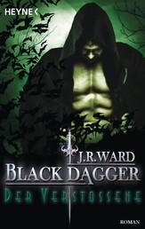 Der Verstoßene - Black Dagger 30 - Roman