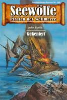 John Curtis: Seewölfe - Piraten der Weltmeere 140 ★★★★★