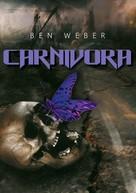 Ben Weber: Carnivora ★★★★