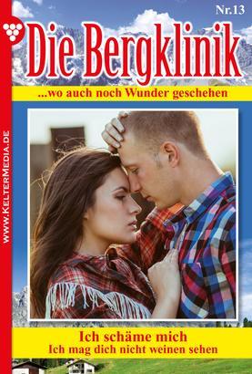 Die Bergklinik 13 – Arztroman