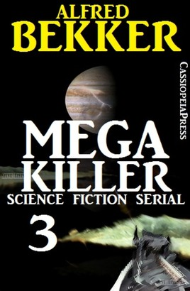 Mega Killer 3 (Science Fiction Serial)