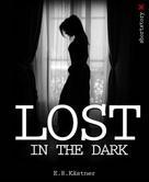 E.R. Kästner: Lost in the dark