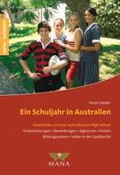 Horst Giesler: Ein Schuljahr in Australien