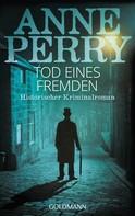 Anne Perry: Tod eines Fremden ★★★★★