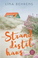 Lina Behrens: Das Stranddistelhaus ★★★★