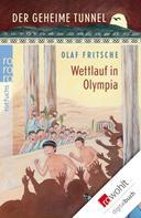 Olaf Fritsche: Der geheime Tunnel: Wettlauf in Olympia ★★★★★
